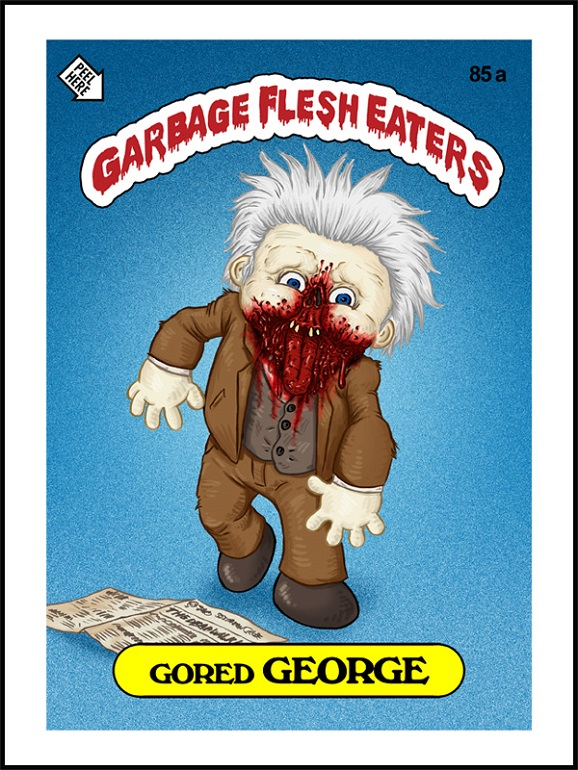 GARBAGE FLESH EATERS