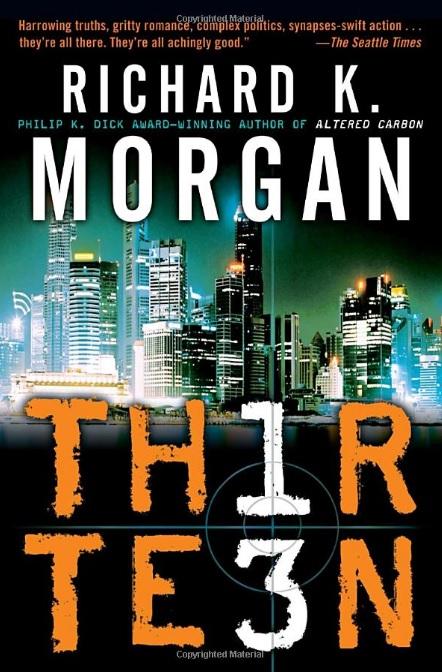 thirteen richard morgan